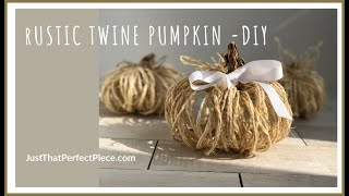 Learn how to make a Cutest Twine Pumpkin ever!