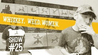 (#25) Sex By Number WHISKEY. WEED. WOMEN.