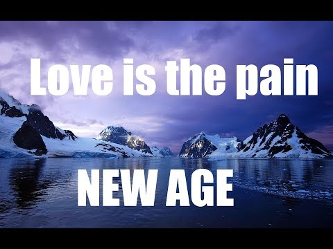 New Age - Love Is A Pain - Official Lyrics