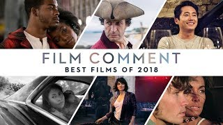The Best Films of 2018 | Film Comment Talk
