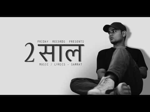Samrat - Do Saal | Desi Hip Hop | Best Hindi Rap Song