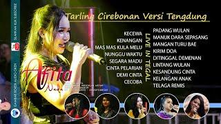 Download Lagu Tarling Tengdung Cirebonan - Live Full Afita Nada Vol. 02 mp3