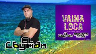 Vaina Loca Cayman Remix Audio.mp3