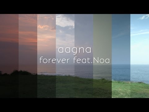 forever feat. Noa /aagna 【PVF...