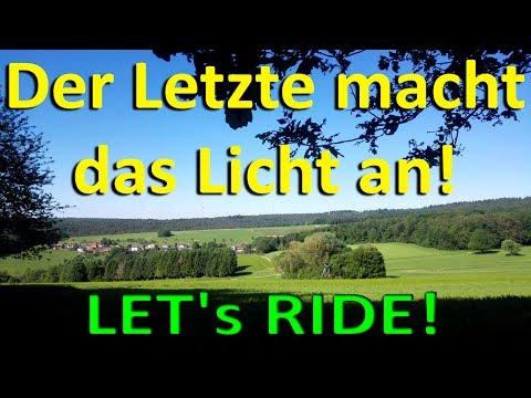 Der Letzte macht das Licht an! - Let's Ride
