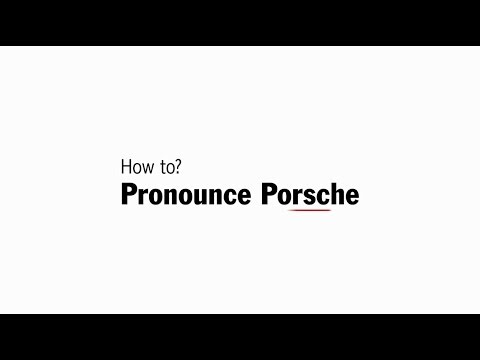 How to pronounce Porsche.