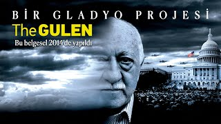 \TheGulen-Bir Gladyo Projesi\ Belgeseli ©2014