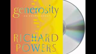 Generosity by Richard Powers--Audiobook Excerpt