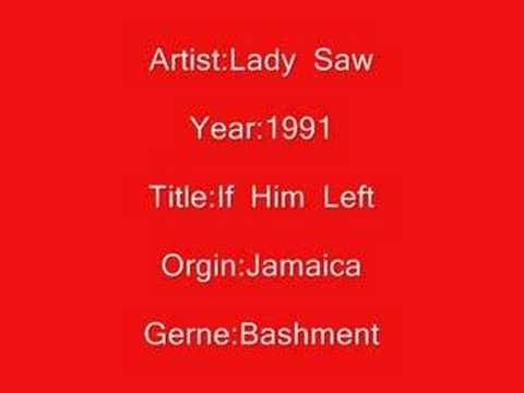 Lady Saw-If Him Lef