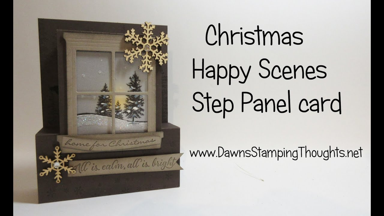 Christmas Step Panel card featuring Happy Scenes & Hearth ...