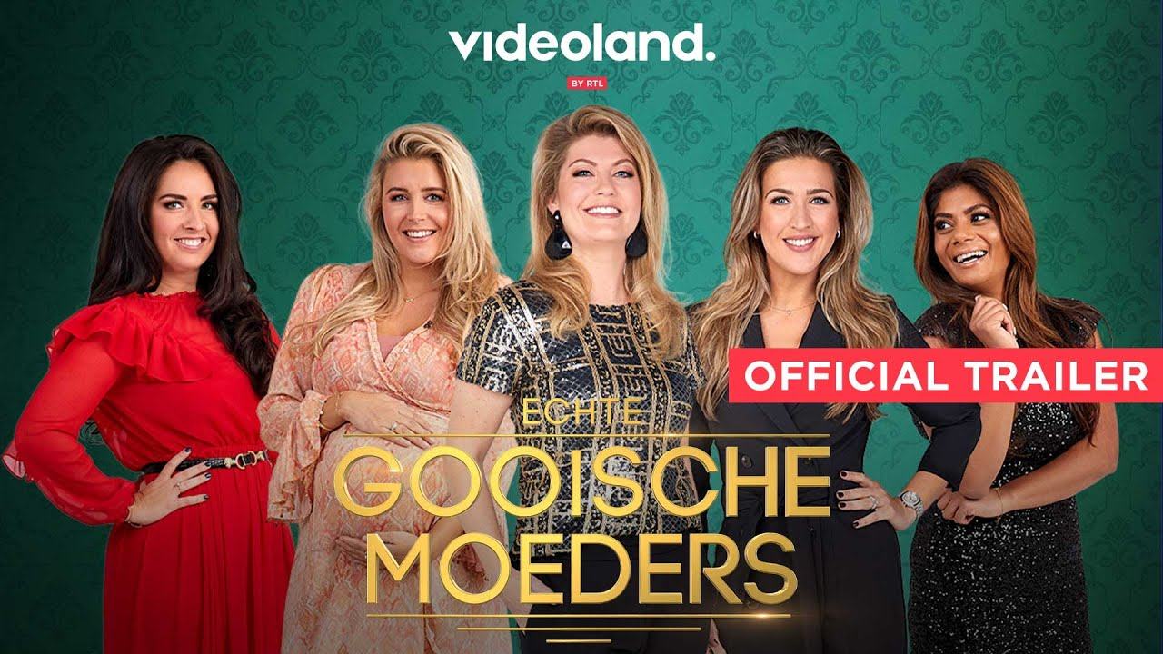 Source: Youtube Videoland | Echte Gooische Moeders