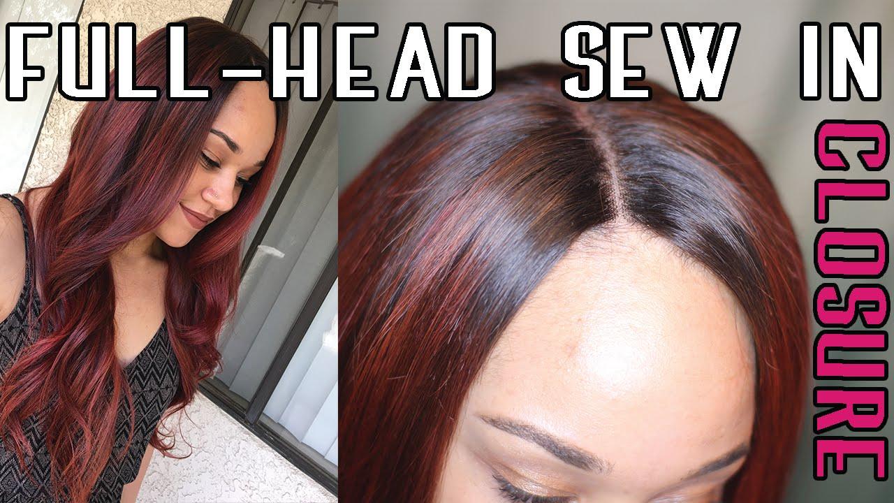 Full Head Weave Wclosure Sew In Step By Step Youtube