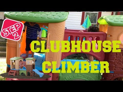 STEP 2 CLUBHOUSE CLIMBER +ASSEMBY+KIDS REACTION