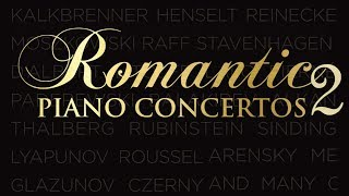 Romantic Piano Concertos 2 | Classical Piano Music of the Romantic Age