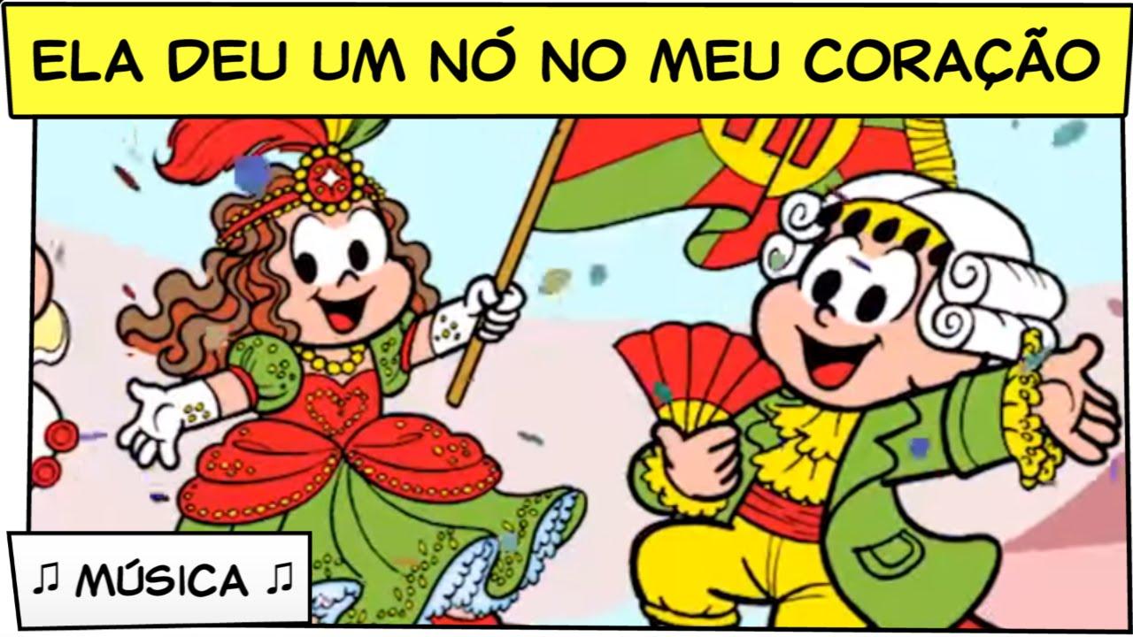 Ela Deu Um No No Meu Coracao Musica De Carnaval Turma Da