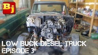 Low Buck Diesel Truck Episode 3 - Motor Mounts