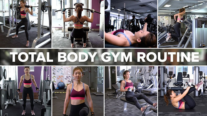total body strength training gym routine  joanna soh