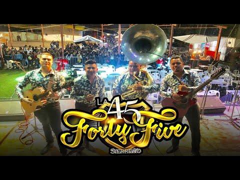 La Forty-Five Sierreño¡¡¡PRESENTACION!!!Feria Ayotzingo '19