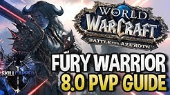 WoW BFA Arms Warrior PvP Guide: Talents & PvP Talents 8 0 1