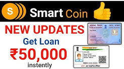 SmartCoin New Updates - Get 50,000 Loan instently | Just Your Aadhar + PanCard hindi