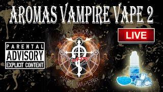 La Noche de la Alquimia 65 programa 10/10/16. Revisión Aromas VAMPIRE VAPE 2