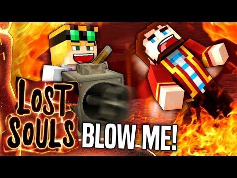Minecraft - BLOW ME! - Lost Souls #28