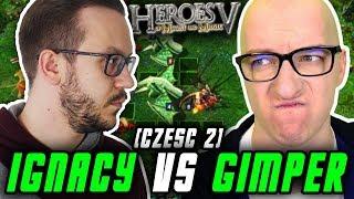 IGNACY I GIMPER W HEROES 5 (Część 2)