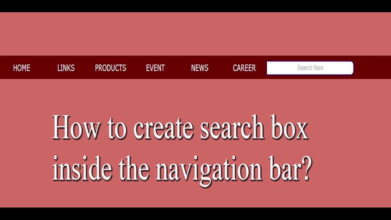 How to create search box inside the navigation bar ?