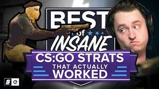 Best of Insane CS:GO Strats that Actually Worked... and Some that Didn't