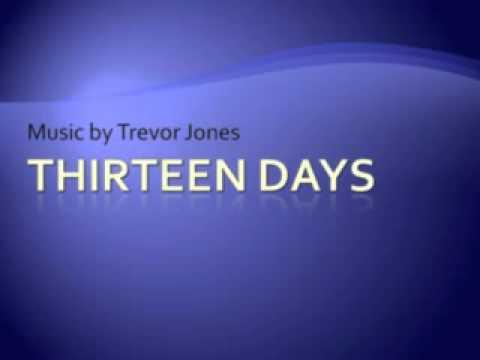 Thirteen Days 08. One Life Left