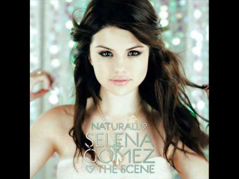 Selena Gomez & The Scene - Naturally ( Dave Aude Remix ) lyrics + download