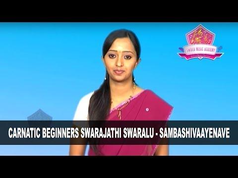 Carnatic Beginners Swarajathi swaralu - Sambashivaayenave - Course By : #SwaraMusicAcademy