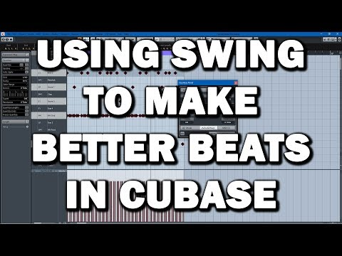 Cubase TUTORIAL: Using Swing to Make Your Beats More Dope