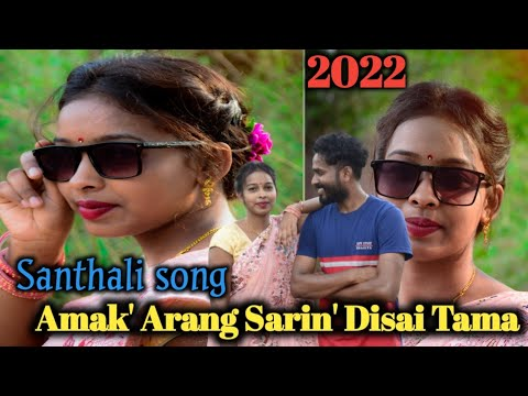 New Santhali Video Song // Amak Aran' Sarin' Disai Tama HD 1080 2019