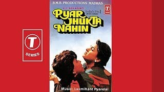 tumhe apna sathi   'pyar jhukta nahin' : : T Series mono OST from LP
