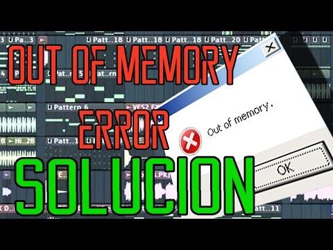 Error Out of memory flstudio solución!