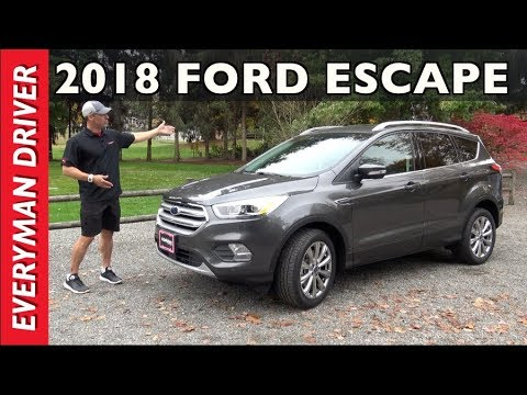 20c4944e4ca9 Watch This  2018 Ford Escape 5-Passenger Crossover Review on Everyman Driver