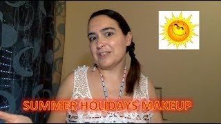 SUMMER HOLIDAYS MAKEUP
