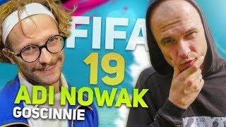 FIFA 19 START! ADI NOWAK GOŚCINNIE! - Na żywo