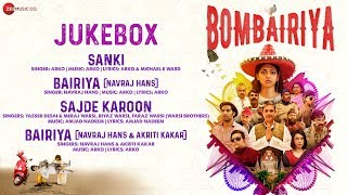 Bombairiya Full Movie Audio Jukebox   Radhika Apte, Siddhanth Kapoor & Akshay Oberoi