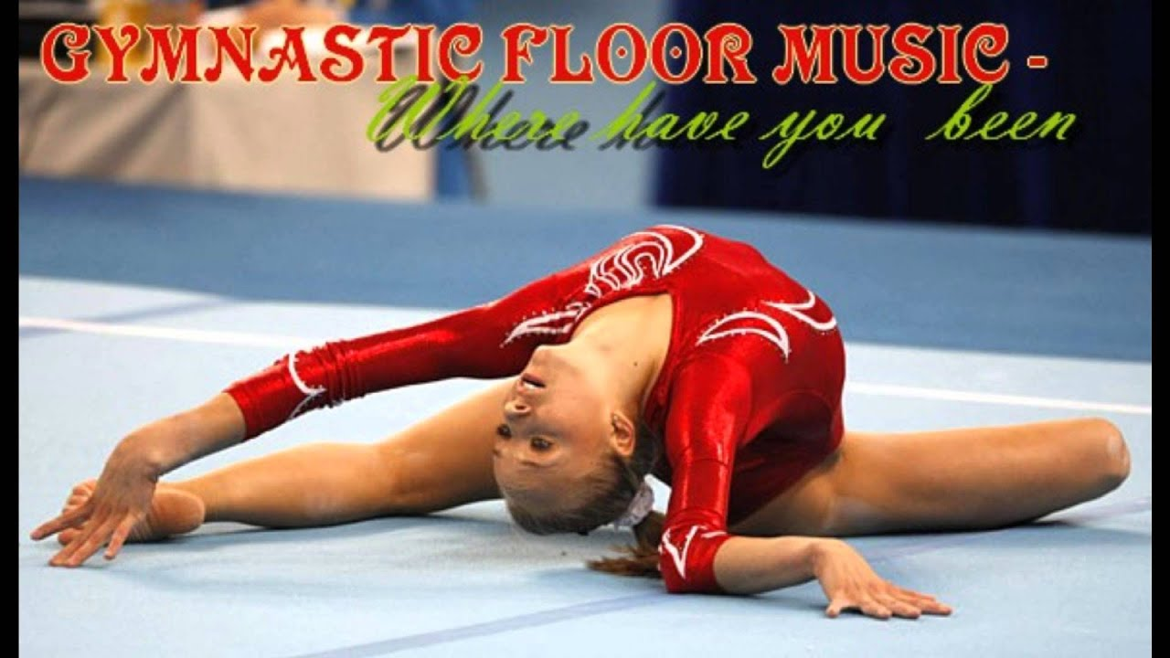 Gymnastic Floor Music   Where Have You Been