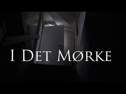 I Det Mørke (Skrekkfilm 2016) Norsk