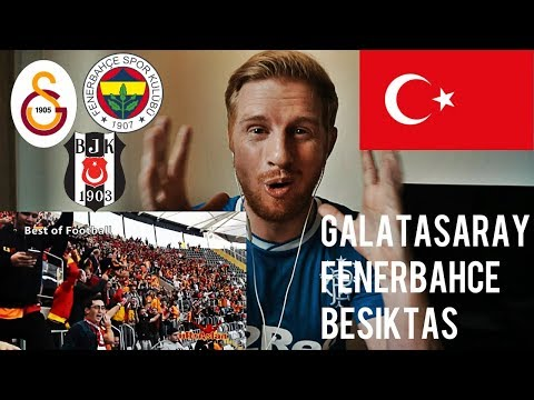 REACTING TO TURKISH FOOTBALL FANS (GALATASARAY/FENERBAHCE/BESIKTAS)