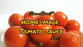 HOME-MADE TOMATO SAUCE by RannaBoudi™