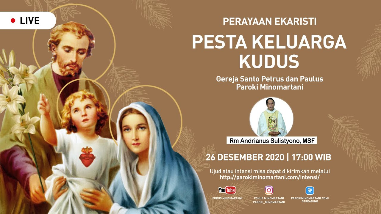 Perayaan Ekaristi Pesta Keluarga Kudus Misa Sabtu 26 Desember 2020 Paroki Minomartani Youtube