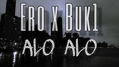 Ero & Buk1 - Alo Alo (Prod. by ERO)