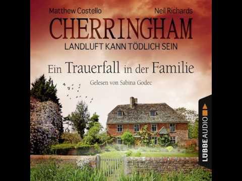 Ein Trauerfall in der Familie (Cherringham - Landluft kann tödlich sein 24) YouTube Hörbuch Trailer auf Deutsch