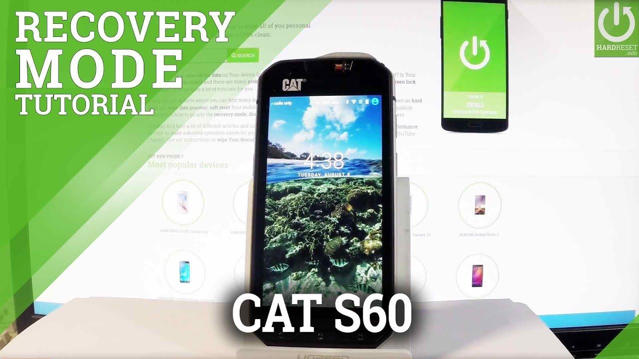 najniższa zniżka szczegółowy wygląd produkty wysokiej jakości How to Enter Recovery Mode in CAT S60 - Recovery in CATERPLIAR