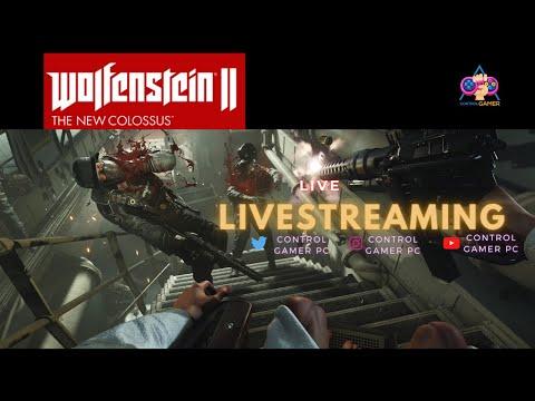 LIVE STREAM Wolfenstein II: The New Colossus  