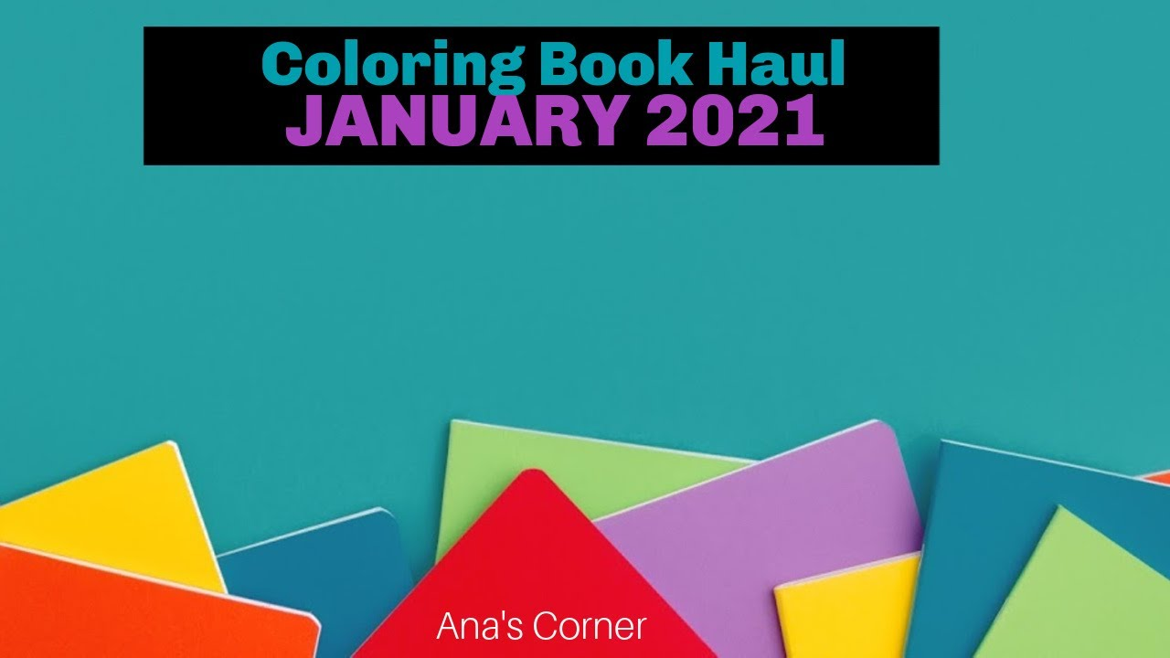 January Haul - Adult Coloring Books / Supplies